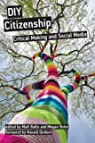img - for DIY Citizenship: Critical Making and Social Media book / textbook / text book