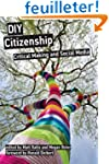 Diy Citizenship: Critical Making and...