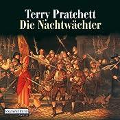 Die Nachtwächter: Ein Scheibenwelt-Roman | Terry Pratchett