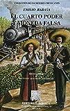 img - for CUARTO PODER Y MONEDA FALSA, EL (EM051) book / textbook / text book