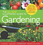 img - for The All-New Illustrated Guide to Gardening: Now All Organic! book / textbook / text book