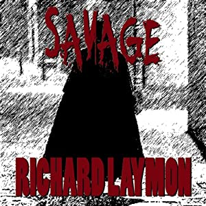 Savage | [Richard Laymon]