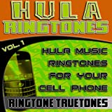 Hula Ringtones Vol. 1 - Hula Music Ringtones For Your Cell Phone