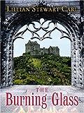 The Burning Glass: A Jean Fairbairn/Alasdair Cameron Mystery