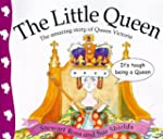 Stories from history: The Little Quee...