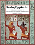 Reading Egyptian Art: A Hieroglyphic...