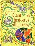 Cent histoires illustr�es
