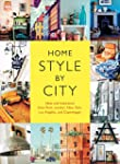 Home Style by City: Ideas and Inspira...