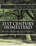 21st Century Homestead: Horticultural Techniques