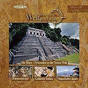Reise durch die Weltgeschichte, 200 bis 400 n.Chr. (WISSEN) | Anke Susanne Hoffmann
