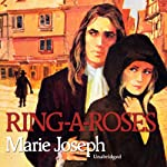 Ring A Roses | Marie Joseph