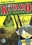 echange, troc Shigeru Mizuki, J. - L. | Capron, Hélène Duhamel - Kitaro le repoussant, Tome 3