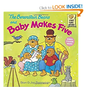 The Berenstain Bears and Ba|||Makes Five Stan Berenstain and Jan Berenstain