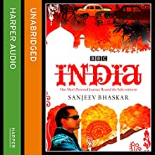 India with Sanjeev Bhaskar Audiobook by Sanjeev Bhaskar Narrated by Sanjeev Bhaskar