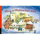 """Wenn es Weihnachten wird: Ein Folien-Adventskalender zum Vorlesen und Gestalten eines Fensterbildesvon """"Renate Schupp"""""""