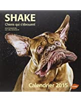 Shake, chiens qui s'ébrouent Calendrier 2015