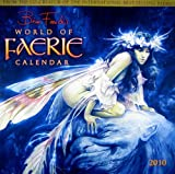 World of Faerie 2010 Wall Calendar (Calendar) (1416282211) by Brian Froud