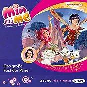 Das große Fest der Pane (Mia and Me 20) | Isabella Mohn