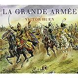 La Grande Armée par Victor Huen