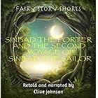 Sinbad the Porter and the Second Voyage of Sinbad the Sailor: Fairy Story Shorts Hörbuch von Clive Johnson Gesprochen von: Clive Johnson