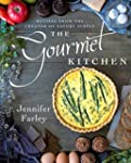 The Gourmet Kitchen: Recipes from the...
