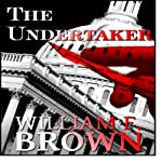 The Undertaker | William F. Brown