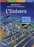 echange, troc Chantecler - L Univers - Waouh ! Ca Je Ne le Savais Pas !