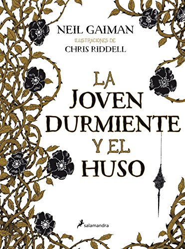 La Joven Durmiente Y El Huso (Novela)