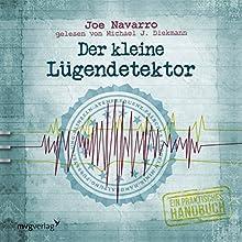 Der kleine Lügendetektor: Ein praktisches Handbuch (       gekürzt) von Joe Navarro Gesprochen von: Michael J. Diekmann