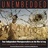img - for Unembedded: Four Independent Photojournalists on the War in Iraq book / textbook / text book