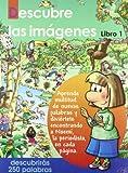 Descubre Las Imagenes. Libro2 (Spanish Edition)