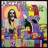 echange, troc Artimus Pyle - Artimus Venomus
