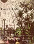 Houses of Glass: A Nineteenth-century...