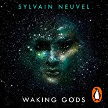 Waking Gods: Themis Files, Book 2 Audiobook by Sylvain Neuvel Narrated by Andy Secombe, Adna Sablyich, Laurel Lefkow, William Hope, Charlie Anson, Christopher Ragland, Roy McMillan, Sarah Wells, Karina Fernandez, Madeleine Rose