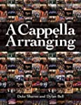 A Cappella Arranging (Music Pro Guides)