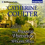 The Strange Visitation at Wolffe Hall   Catherine Coulter