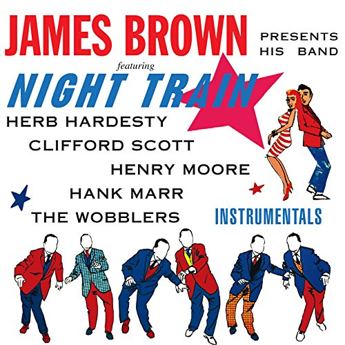 James Brown - Night Train - Zortam Music