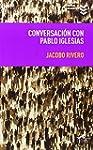 Conversacion con Pablo Iglesias (Libr...
