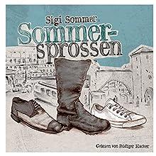 Sommersprossen Hörbuch von Sigi Sommer Gesprochen von: Rüdiger Hacker