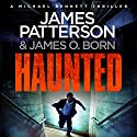 Haunted: Michael Bennett 10 Audiobook by James Patterson Narrated by To Be Announced