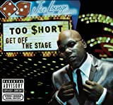 Too Short Get Off The Stage [Australian Import]