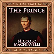 The Prince Audiobook by Niccolo Machiavelli Narrated by Grover Gardner
