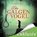 Der Galgenvogel | Antonia Hodgson