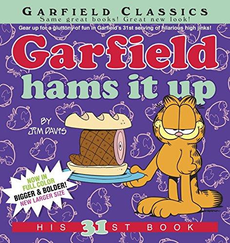 Garfield Hams It Up: His 31st Book - Jim Davis