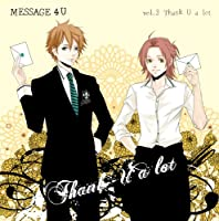 「MESSAGE 4Uシリーズ『vol.3 Thank U a lot』」