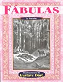 Fabulas (Illustrated by Dore) (Spanish Edition) (9706666222) by La Fontaine
