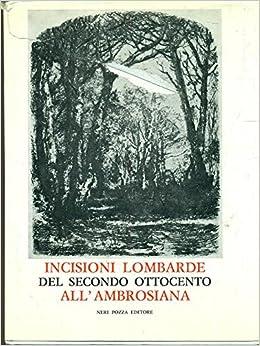 Incisioni lombarde del secondo Ottocento all'Ambrosiana