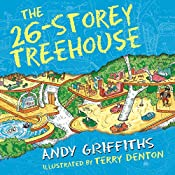 The 26-Storey Treehouse: The Treehouse Books, Book 2 | Andy Griffiths
