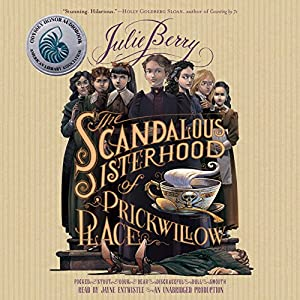 The Scandalous Sisterhood of Prickwillow Place Audiobook
