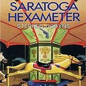 Saratoga Hexameter | Stephen Dobyns